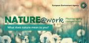 Was bedeutet Natur für Sie? NATURE@work-Fotowettbewerb eröffnet