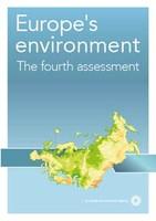 Euroopan ympäristö - Neljäs arviointi: 6 Kestävä kulutus ja tuotanto
