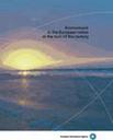 Previsioni del tempo per l'ambiente in Europa Prima prospettiva ambientale per l'Unione europea