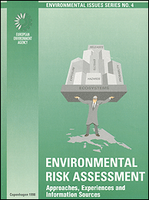 Environmental Risk Assessment - Approaches, Experiences and Information Sources
