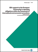 EEA support to the European Community in reporting obligations within the framework of international environmental conventions - Legislative instruments, international programmes and conventions