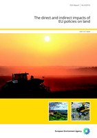 The direct and indirect impacts of EU policies on land