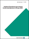Analysis of greenhouse gas emission trends and projections in Europe 2004