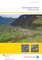 Urban sprawl in Europe - joint EEA-FOEN report